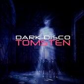 Dark disco by Dj tomsten