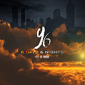 6 Days 6 Nights by Yung Booke