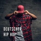 Deutscher Hip Hop von Various Artists