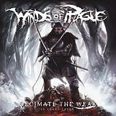 Decimate The Weak (2018 Version) by Winds Of Plague