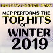 Top Hits of Winter 2019 von Molotov Cocktail Piano