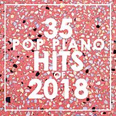 35 Piano Pop Hits of 2018 de Piano Dreamers