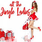 All the Jingle Ladies by Various Artists