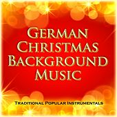 German Christmas Background Music (Traditional Popular Instrumentals) by Various Artists