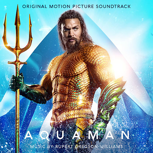Aquaman (Original Motion Picture Soundtrack) de Various Artists