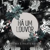 Há um Louvor (Let Praises Rise) by Brenda