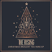 Christmas Brought You Here by The Rising
