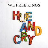 We Free Kings by Hue & Cry