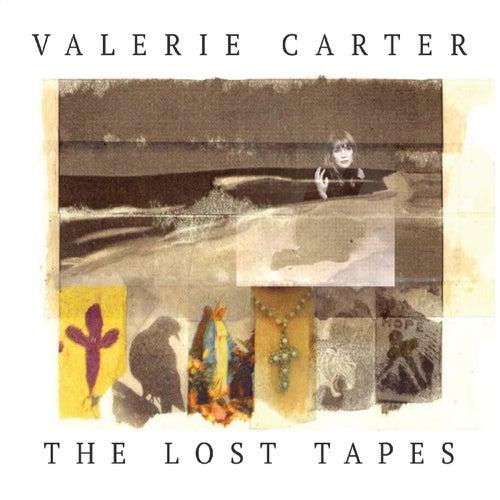 The Lost Tapes de Valerie Carter