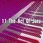 11 The Act Of Jazz by Bossa Cafe en Ibiza