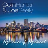Memories of Montreal de Colin Hunter