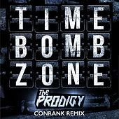 Timebomb Zone (Conrank Remix) by The Prodigy