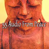 55 Audio From Peace de Zen Meditation and Natural White Noise and New Age Deep Massage