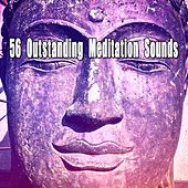 56 Outstanding Meditation Sounds von Yoga Music