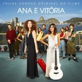 Ana e Vitória (Trilha Sonora Original Do Filme) de Elenco Original Do Filme Ana e Vitória