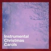Instrumental Christmas Carols by Various Artists