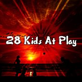 28 Kids At Play by Songs For Children