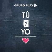 Tu y Yo de Grupo Play