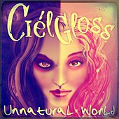 Unnatural World de Ciel Gloss