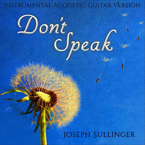 Don't Speak (Instrumental) von Joseph Sullinger