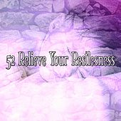 52 Relieve Your Restlesness by Ocean Sounds Collection (1)