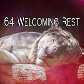 64 Welcoming Rest von Rockabye Lullaby