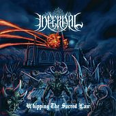 Whipping the Sacred Law by Infernal