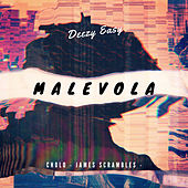 Malevola by Deezy easy