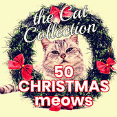 The Cat Collection 50 Christmas Meows von Various Artists
