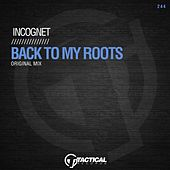 Back to My Roots by Incognet