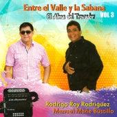 Entre el Valle y la Sabana, el Alma del Trovador (Vol. 3) by Various Artists