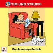 019/Der Arumbaya-Fetisch von Tim