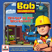 018/Wirbel in der Werkstatt von Bob der Baumeister