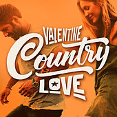 Valentine Country Love by Various Artists