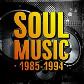 Soul Music: 1985-1994 by Various Artists