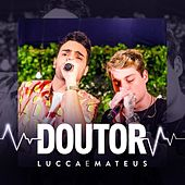 Doutor (Ao Vivo) de Lucca e Mateus