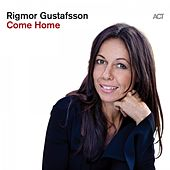 Come Home by Rigmor Gustafsson