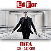 Idea Re - Mixes by Ed Far