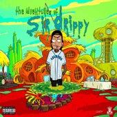 The Adventures of Sir Drippy von Dizzy