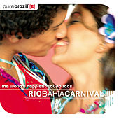 Pure Brazil 2 - Rio Bahia Carnival de Various Artists