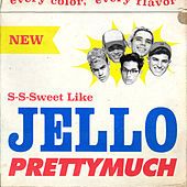 Jello by PrettyMuch