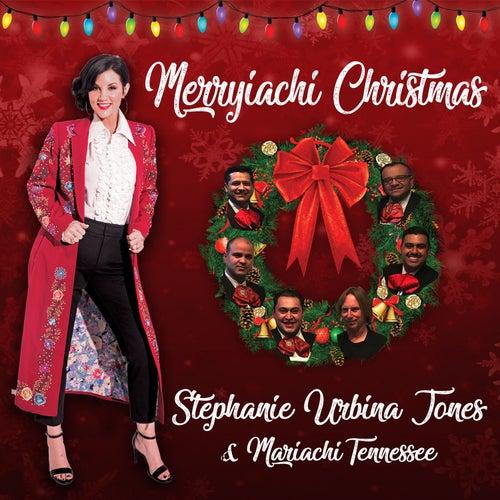 Merryiachi Christmas by Stephanie Urbina Jones