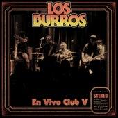 En Vivo Club V by Los Burros