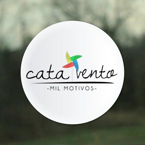 Mil Motivos de Catavento