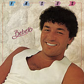 Fases by Bebeto