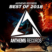 The Best Anthems Of 2018 - EP de Various Artists