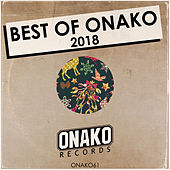 Best Of Onako 2018 - EP by Various Artists