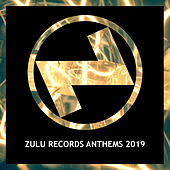 Zulu Records Anthems 2019 - EP de Various Artists