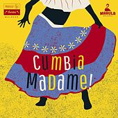 Cumbia Madame! (South American Female Singers 1963-1983) de Various Artists