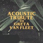 Acoustic Tribute to Greta Van Fleet de Guitar Tribute Players